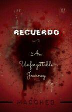 RECUERDO: An Unforgettable Journey by Maccheb