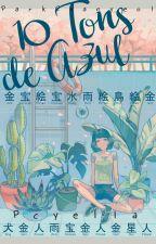 〖🌵〗10 Tons de Azul × Pcy + ??? by _Pcyella