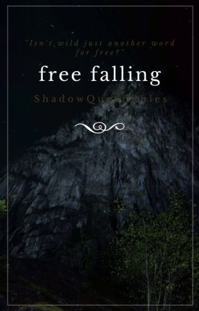Free Falling - (An OUAT Panfiction) by ShadowQueenRules