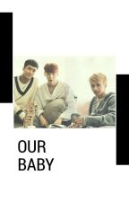 [VIXX's FANFICTION/WONTAEK] Our Baby by storlight_21