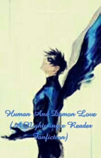 Human And Demon Love (Nightwing x Reader) - Lunar Mist - Wattpad