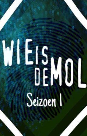 Wie is de mol? by ElineCoolio