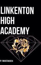 Linkenton High Academy by imjustakid24