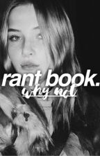 Rant book by blacfall