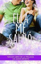 She Saved Me (Ella me salvó). (2T de IIL?Daryl) by Elena_Santos_