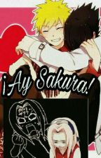 ¡Ay Sakura! [Yaoi] [SasuNaru] by -Luka-Chan-