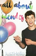 All About Mendes by JustHello