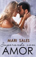 Superando com Amor (Degustação) by mari_sales