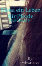 Elena ein Leben für Pferde mein Band 6 by wiwa-love