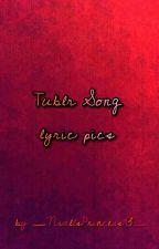 Tumblr song lyric pics by _NiallsPrincess93_