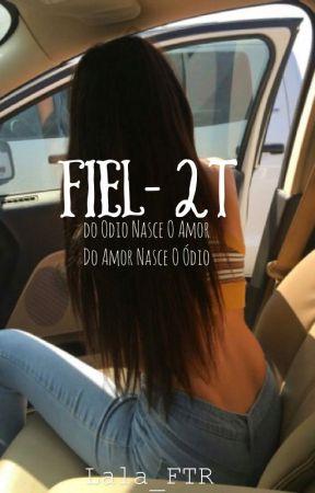 Fiel- Segunda temporada by Lala_FTR