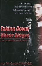Taking Down Oliver Alegre by PENandSCISSORS