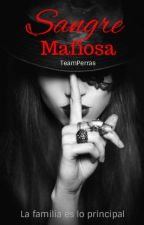 Sangre Mafiosa. by TeamPerras