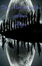 Das Mädchen mit den goldenen Augen  (Herr der Ringe ff) by Roemerin