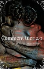 Comment tuer 2.0  by SarahLevacher