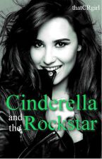 Cinderella and the Rockstar (Book 1) by thatCRgirl