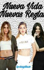 ¡Nueva Vida Nuevas Reglas!  by changuitas_03