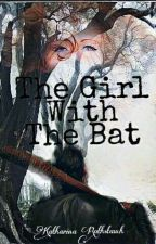 The Girl With The Bat (TWD/Negan FF) by KatInTheCradle