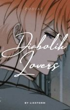 ZODIAC ➳ Diabolik Lovers by xx-storm