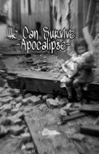 We Can Survive -Apocalipse by Zangszsz