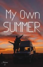 My Own Summer by yesssssHarryStyles