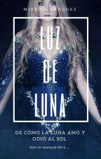 Luz De Luna |#1|. #DayAwards2017 #WOWAwards2k17 by Mirx__