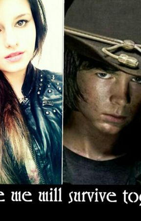 ,Maybe we will survive together...' //Carl Grimes FF//   by 21Sakura02