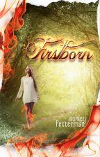 Firstborn (Elemental Reign #1) [Published] by AshleyFetterman