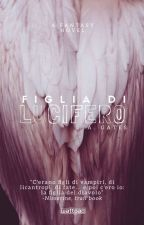 FIGLIA DI LUCIFERO by Books_Saved_Me