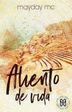 Aliento de vida by Mayday-fic