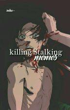 ✿¡Memes De Killing Stalking!✿ by Sadxx-