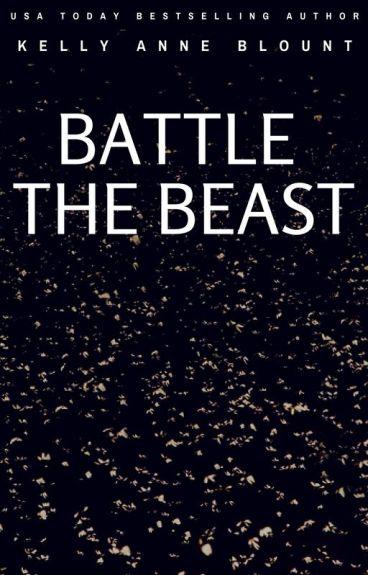 BATTLE THE BEAST by KellyAnneBlount