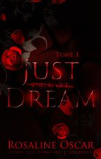 Just one last dream by RosalineOscar