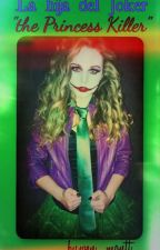La Hija Del Joker. the princess Killer by MASI40101