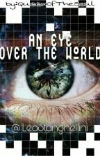 An Eye Over The World by LeoStanghellini