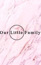 Our Little Family  by HarryStylesGrl4Ever