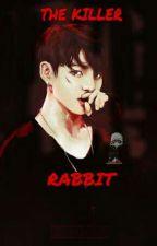 THE KILLER RABBIT [Jungkook]  by Aledmin