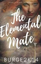 The Elemental Mate (Alpha Mate Series #2) by Burge2k14