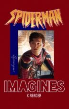 Peter Parker/ Tom Holland Imagines by _springdays_