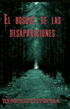 El bosque de las desapariciones by TekatokiShimada