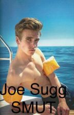 Joe Sugg SMUT by HannahColeman316