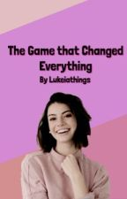 The Game That Changed Everything- Lukeia by Lukeiathings