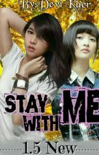 STAY WITH ME 1.5NEW by JMBG48