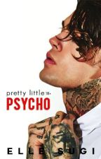 Pretty Little Psycho by ellesugi