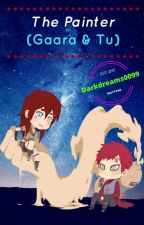 The Painter (Gaara & Tu) by Darkdreams0099