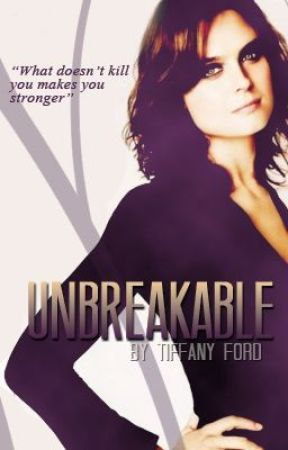 Unbreakable by sassysmartgurl93