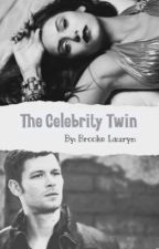 The Celebrity Twin by laurynbrooke22