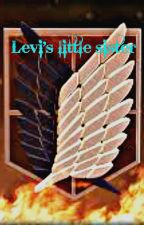 Levi's Little Sister (Attack on Titan fanfic) Book One by Luna_Ackerman10