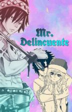 Mr.Delincuente •GrUvia•SongFin by ShaoiOtakuGordiss