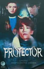 Protector✨ChanBaek by chxnbxk